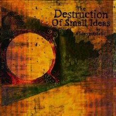 The Destruction of Small Ideals